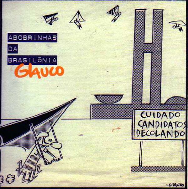 Exposição: Abobrinhas da Brasilônia- Charges do cartunista Glauco Vilas Boas , foto 1