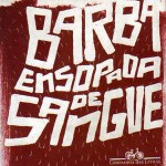 Barba Ensopada de Sangue, trama de aventura e mistério cativa o leitor