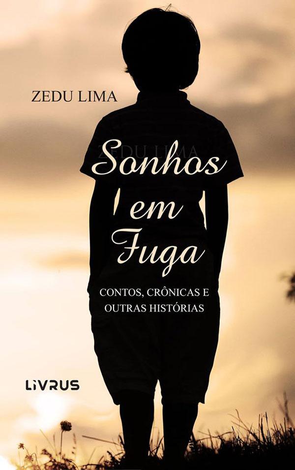 Livro: Sonhos em Fuga, foto 1