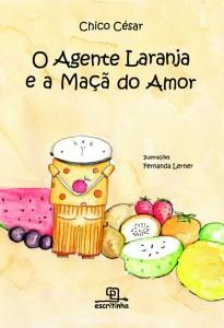 Livro:O Agente Laranja e a Maçã do Amor, foto 1