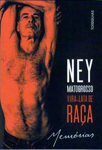 Livro: Ney Matogrosso - vira-lata de raça, foto 5