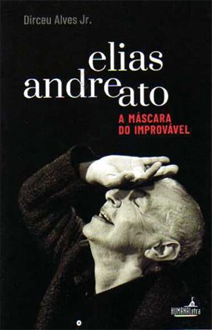 Livro: Elias Andreato - a máscara do improvável, foto 3