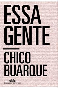 Livro: Essa-Gente de Chico Buarque, foto 3
